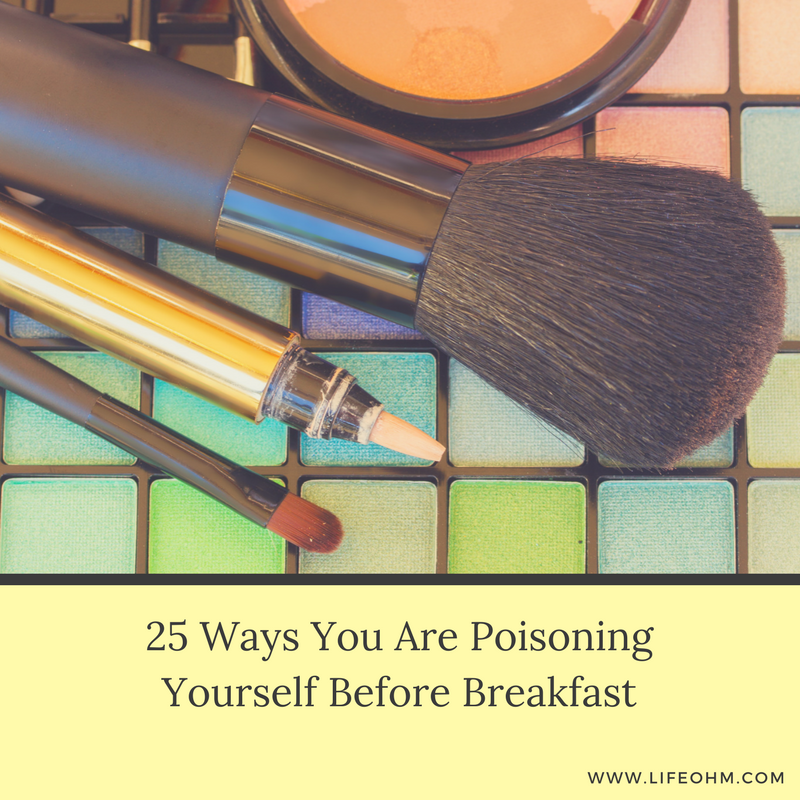 25 Ways Poisoning Yourself