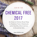 Chemical Free 2017 – Moving to a Chemical-Free Lifestyle