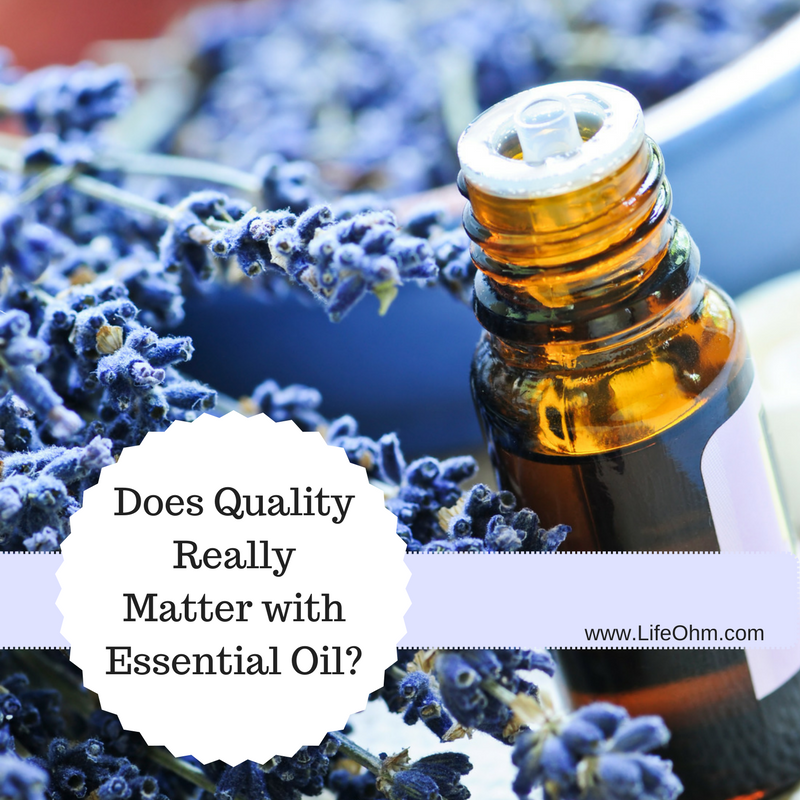 Quality Matters with Essential Oil